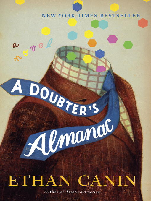 Title details for A Doubter's Almanac by Ethan Canin - Available