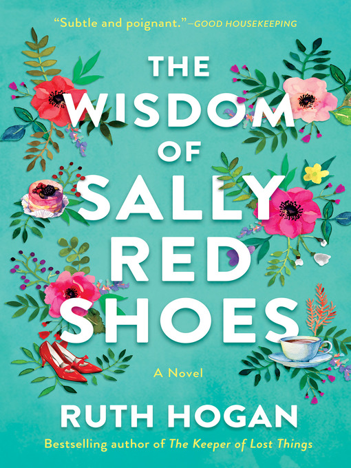 Title details for The Wisdom of Sally Red Shoes by Ruth Hogan - Available