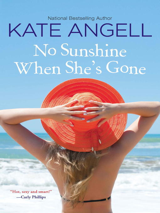 Title details for No Sunshine When She's Gone by Kate Angell - Available