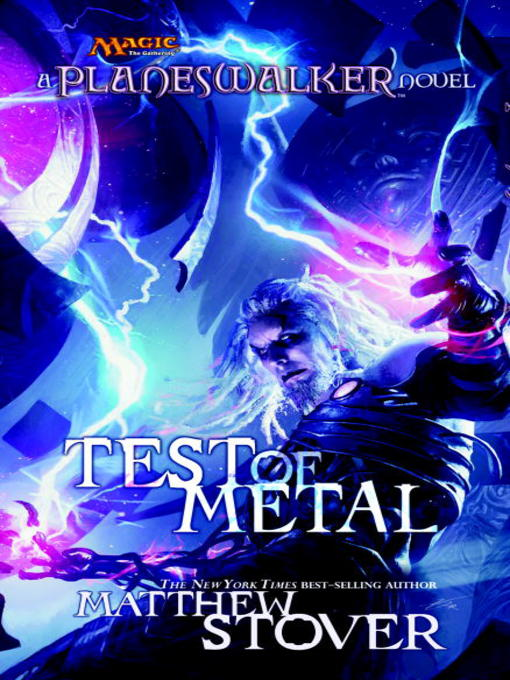 Title details for Test of Metal by Matthew Stover - Wait list