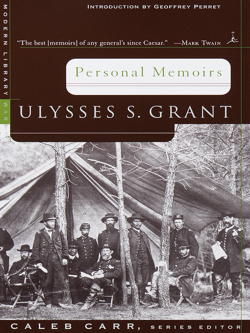Title details for Personal Memoirs by Ulysses S. Grant - Available