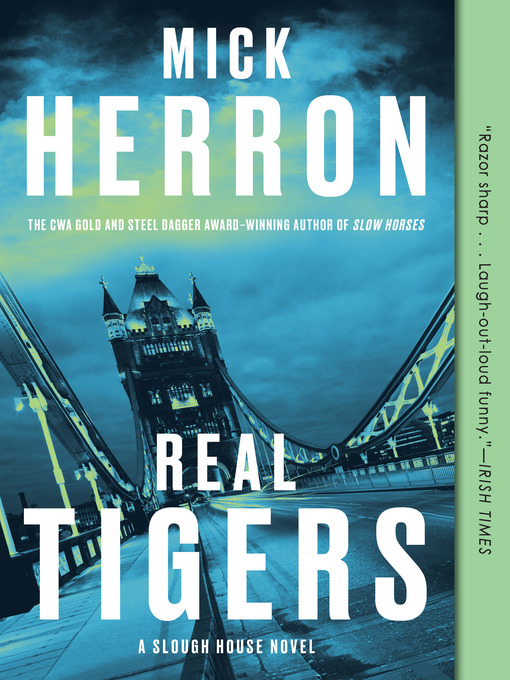 Title details for Real Tigers by Mick Herron - Wait list