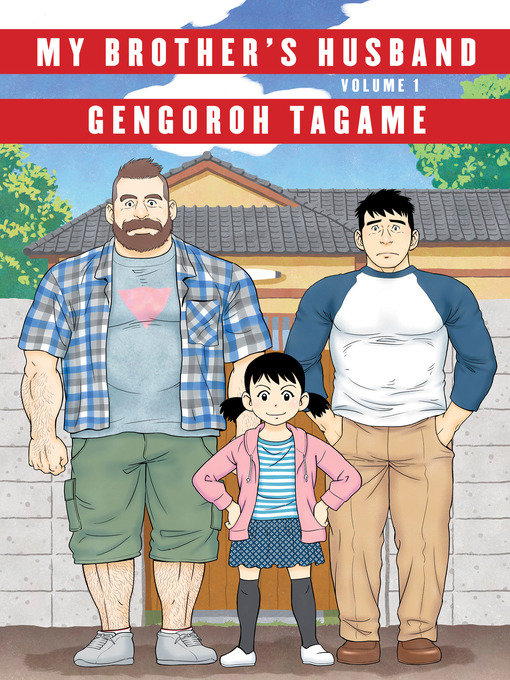 Title details for My Brother's Husband, Volume 1 by Gengoroh Tagame - Available