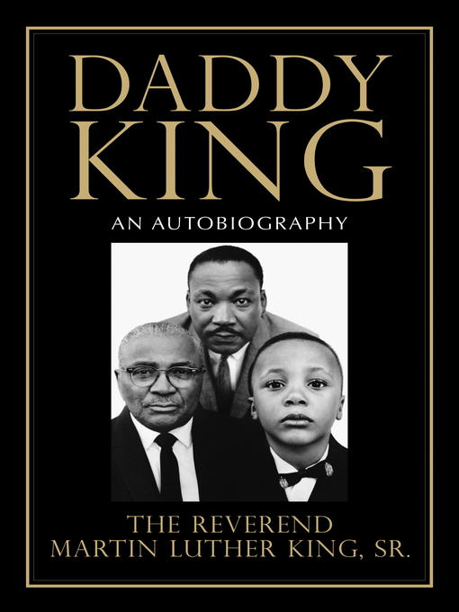 Title details for Daddy King by Martin Luther King Sr. - Available