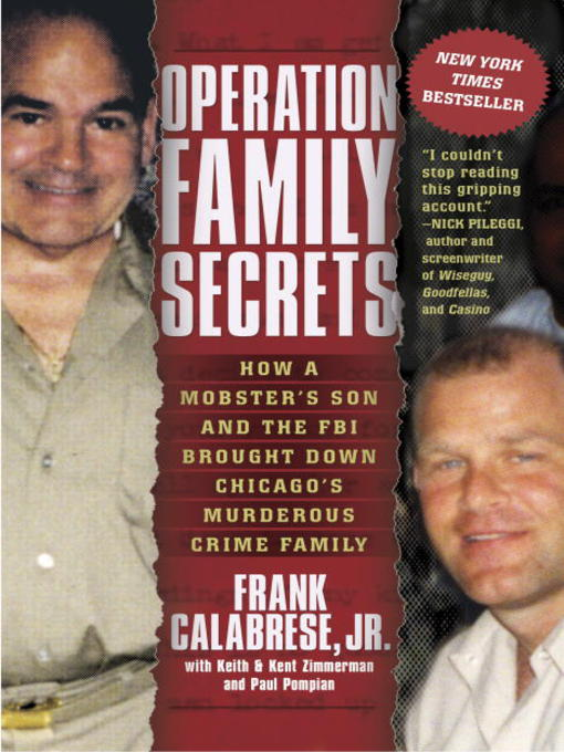 Title details for Operation Family Secrets by Frank Calabrese, Jr. - Available