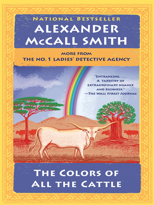 Title details for The Colors of All the Cattle by Alexander McCall Smith - Wait list