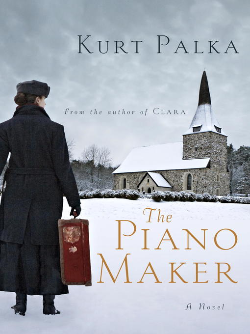 Title details for The Piano Maker by Kurt Palka - Wait list