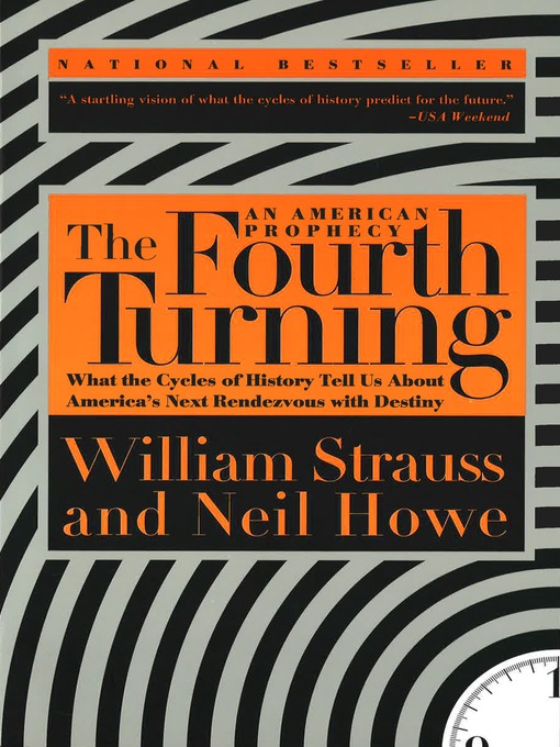 Title details for The Fourth Turning by William Strauss - Wait list