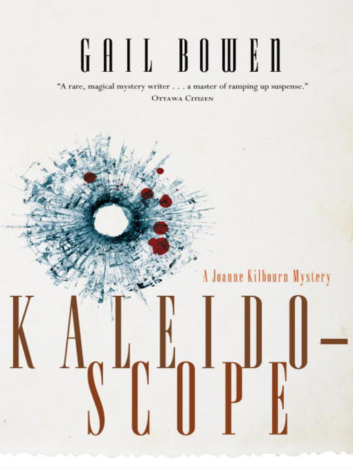 Title details for Kaleidoscope by Gail Bowen - Available