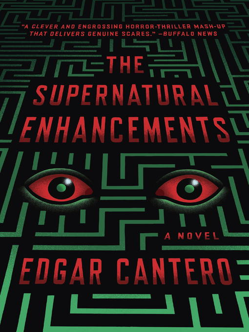 Title details for The Supernatural Enhancements by Edgar Cantero - Available