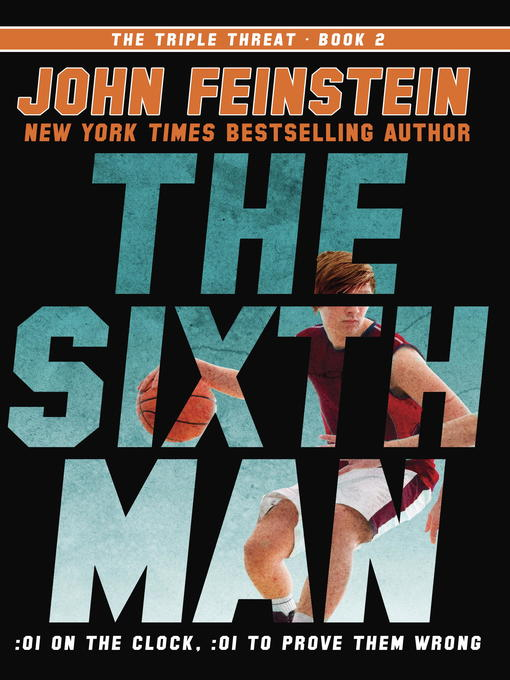Title details for The Sixth Man by John Feinstein - Available
