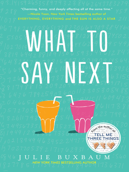 Title details for What to Say Next by Julie Buxbaum - Wait list