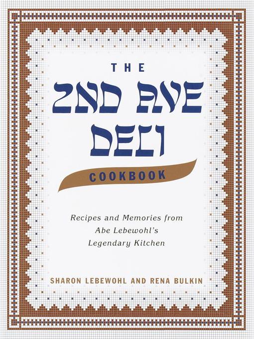 Title details for The Second Avenue Deli Cookbook by Sharon Lebewohl - Wait list