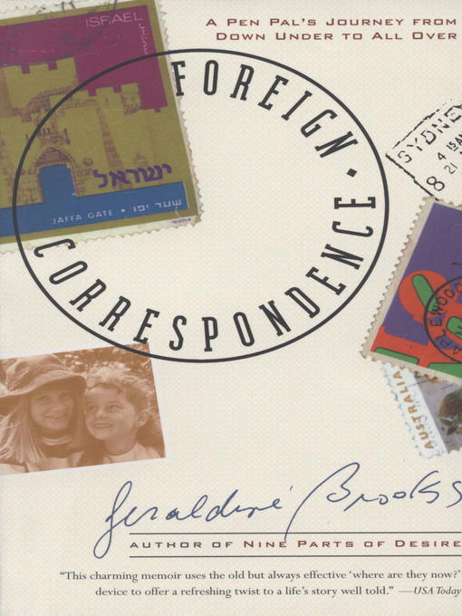 Title details for Foreign Correspondence by Geraldine Brooks - Available