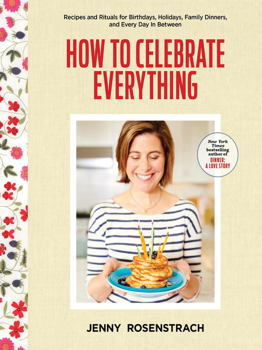 Title details for How to Celebrate Everything by Jenny Rosenstrach - Available