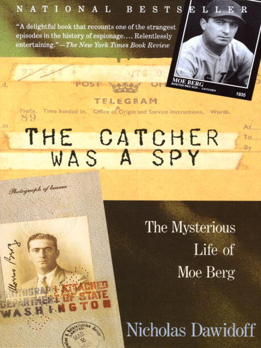 Title details for The Catcher Was a Spy by Nicholas Dawidoff - Available