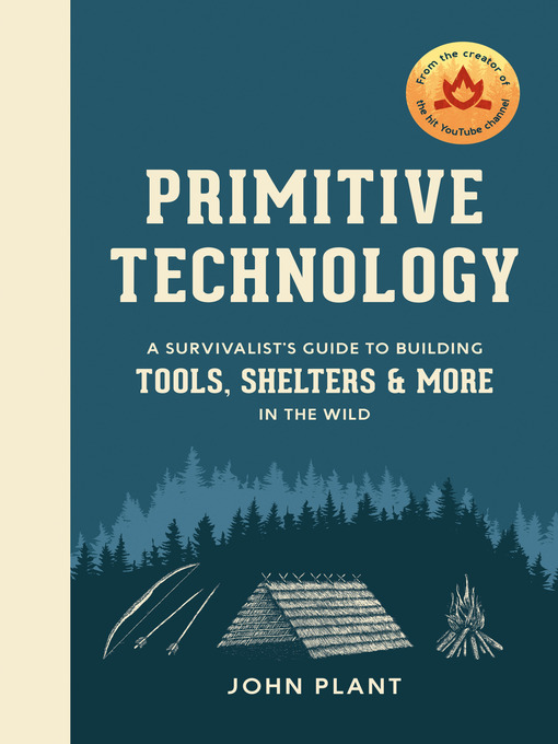 Title details for Primitive Technology by John Plant - Available
