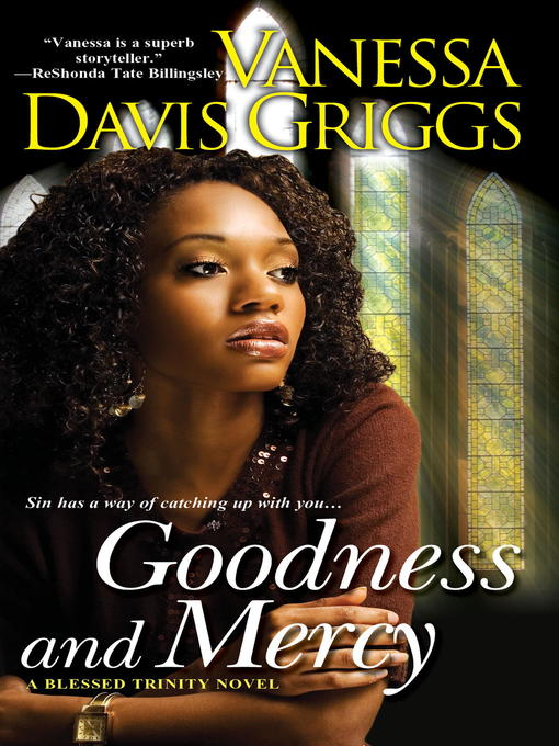 Title details for Goodness and Mercy by Vanessa Davis Griggs - Available