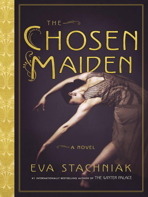 Title details for The Chosen Maiden by Eva Stachniak - Wait list