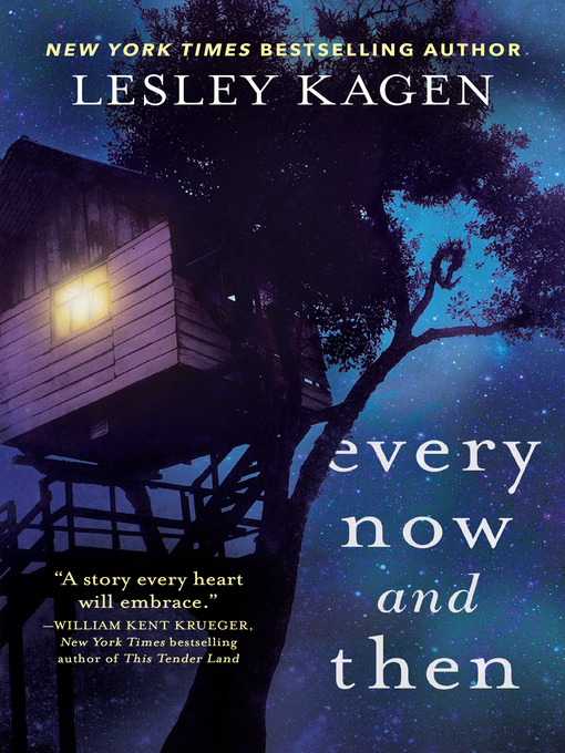 Title details for Every Now and Then by Lesley Kagen - Available