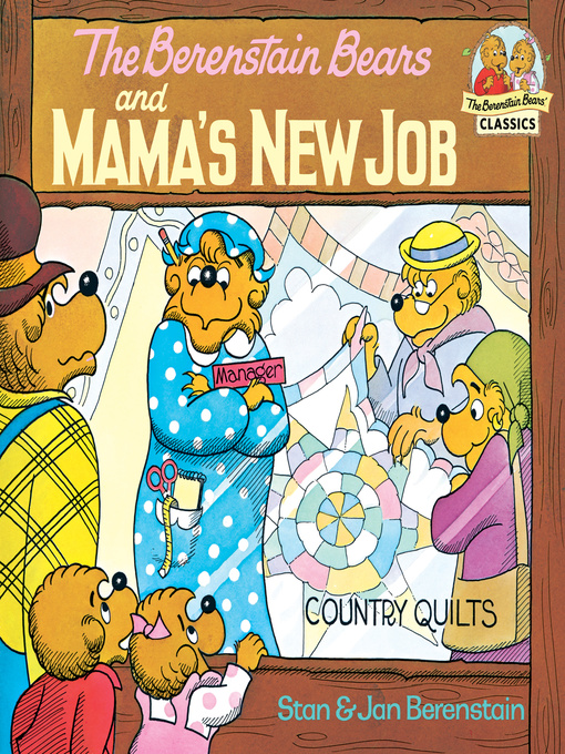 Title details for The Berenstain Bears and Mama's New Job by Stan Berenstain - Wait list