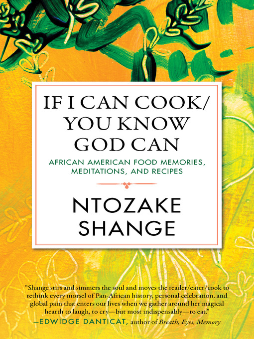 Title details for If I Can Cook/You Know God Can by Ntozake Shange - Available