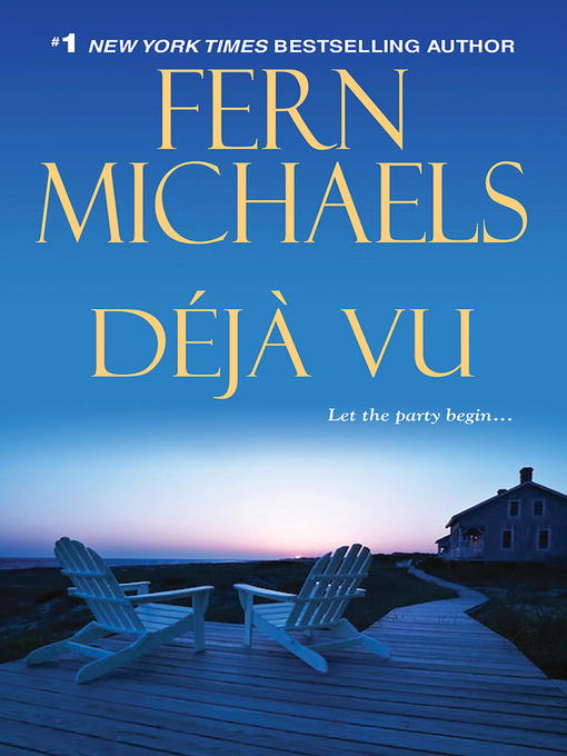 Title details for Deja Vu by Fern Michaels - Available