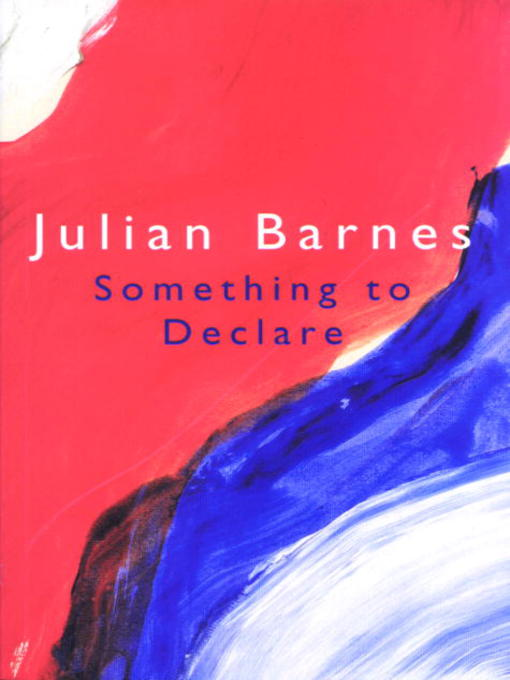 julian barnes general overview english literature essay Narrative technique in julian barnes' arthur & george - negotiating truth and fiction - olivia frey - seminar paper - english language and literature studies - literature - publish your bachelor's or master's thesis, dissertation, term paper or essay.
