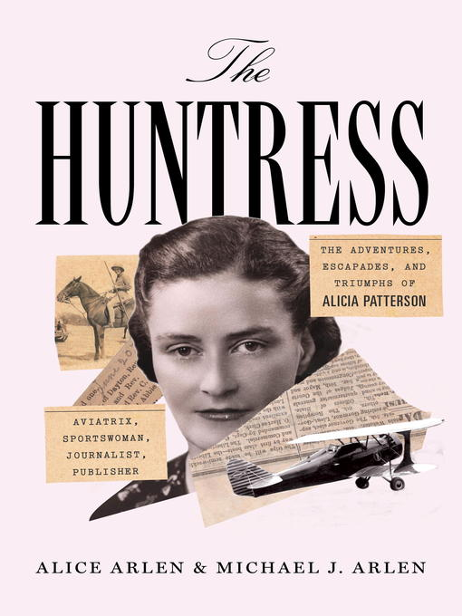 Title details for The Huntress by Alice Arlen - Available