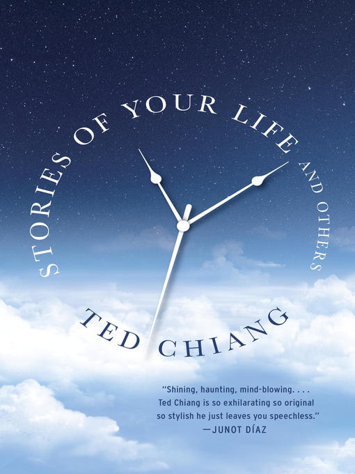 Title details for Stories of Your Life and Others by Ted Chiang - Available