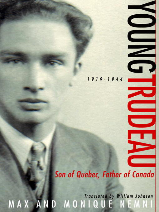 Title details for Young Trudeau by Max Nemni - Available