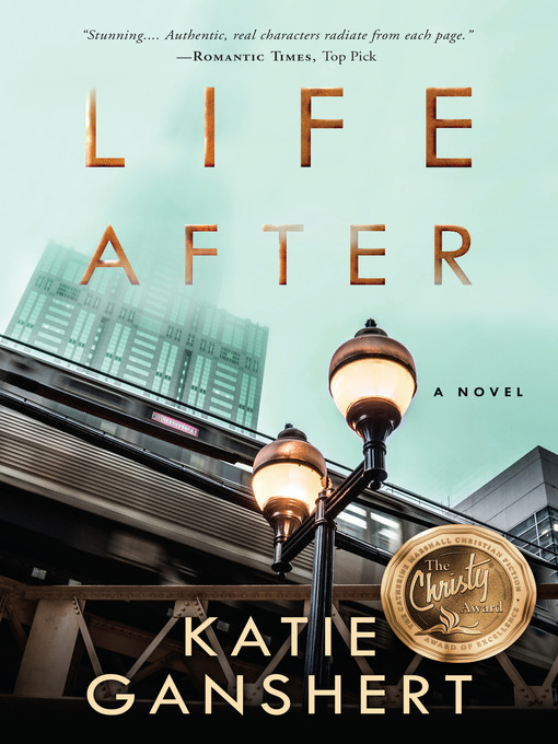 Title details for Life After by Katie Ganshert - Wait list