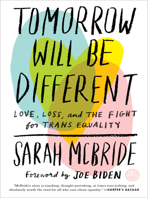 Title details for Tomorrow Will Be Different by Sarah McBride - Wait list