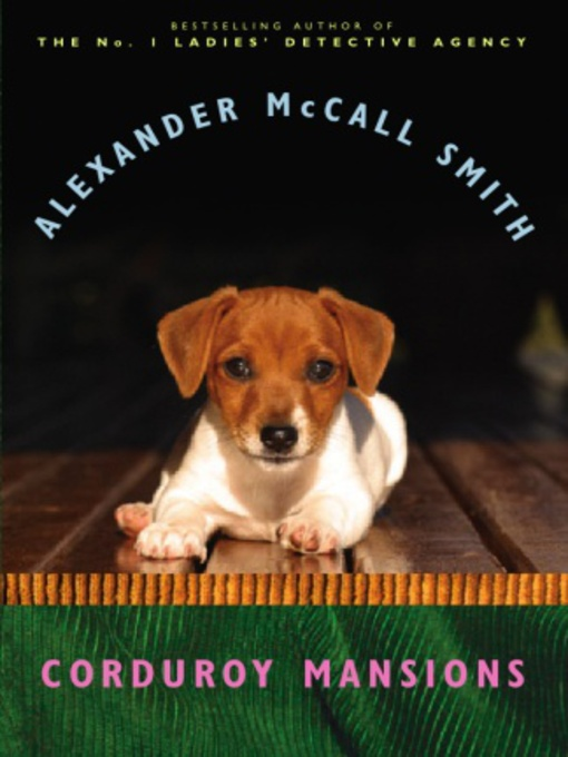 Title details for Corduroy Mansions by Alexander McCall Smith - Available