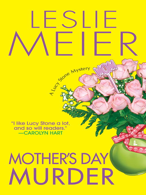 Title details for Mother's Day Murder by Leslie Meier - Available