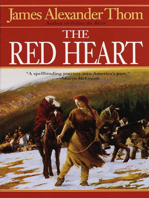 Title details for The Red Heart by JAMES ALEXANDER Thom - Available