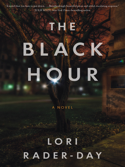 Title details for The Black Hour by Lori Rader-Day - Available