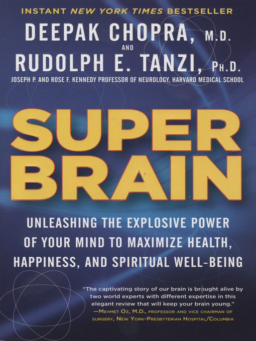 Title details for Super Brain by Rudolph E. Tanzi, Ph.D. - Available