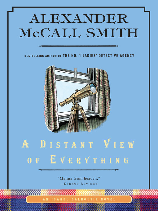 Title details for A Distant View of Everything by Alexander McCall Smith - Available