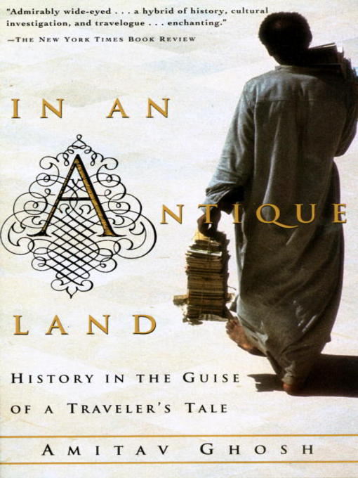 Title details for In an Antique Land by Amitav Ghosh - Available
