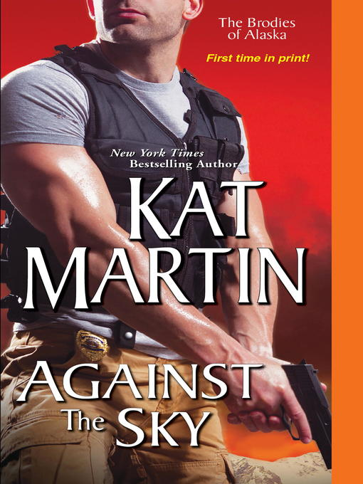 Title details for Against the Sky by Kat Martin - Wait list