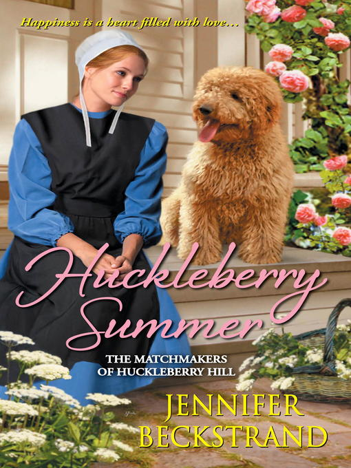 Title details for Huckleberry Summer by Jennifer Beckstrand - Available