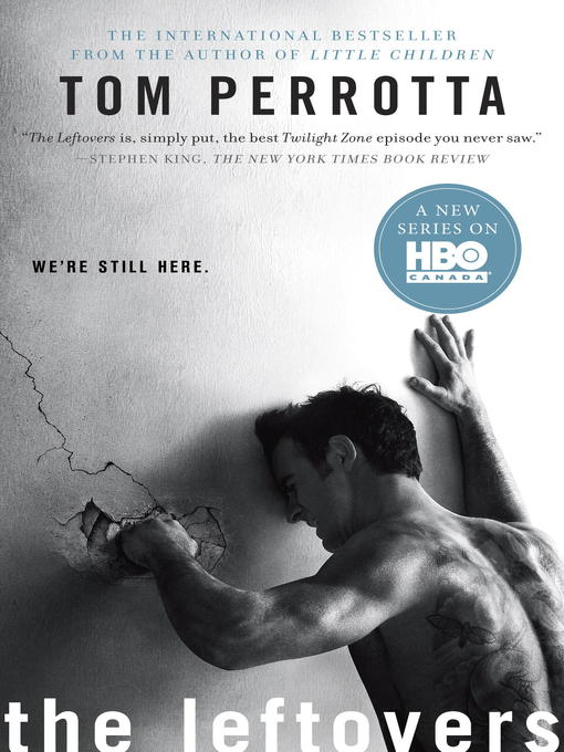 Title details for The Leftovers by Tom Perrotta - Available