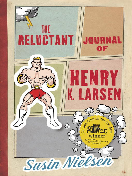 Title details for The Reluctant Journal of Henry K. Larsen by Susin Nielsen - Available