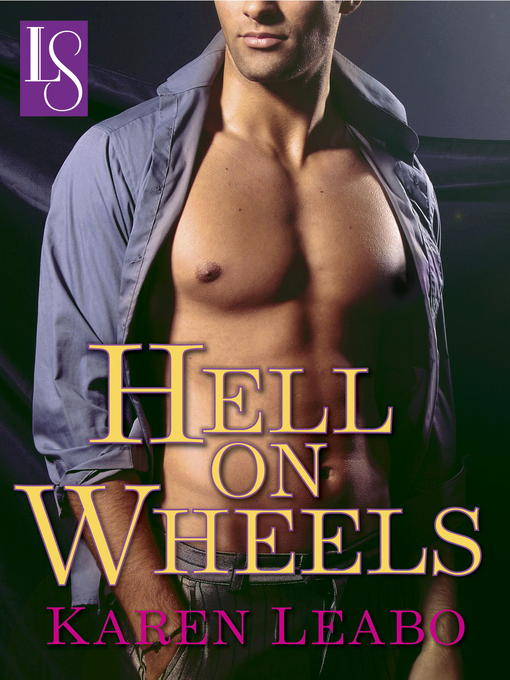 Title details for Hell on Wheels by Karen Leabo - Available