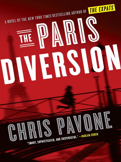 Title details for The Paris Diversion by Chris Pavone - Wait list