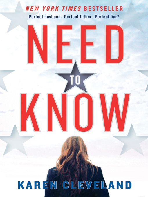 Title details for Need to Know by Karen Cleveland - Available