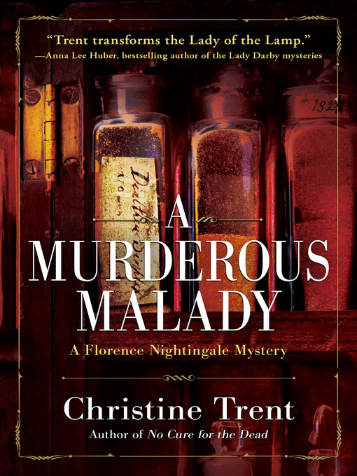 Title details for A Murderous Malady by Christine Trent - Available