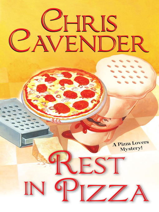 Title details for Rest in Pizza by Chris Cavender - Available