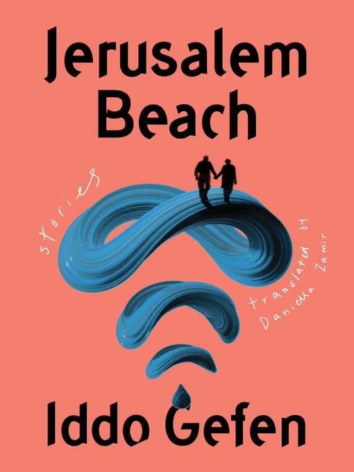Title details for Jerusalem Beach by Iddo Gefen - Available